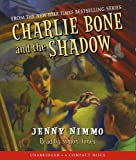 Children of the Red King #7: Charlie Bone and the Shadow - Audio