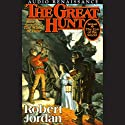 The Great Hunt: Book Two of The Wheel Of Time | Livre audio Auteur(s) : Robert Jordan Narrateur(s) : Kate Reading, Michael Kramer