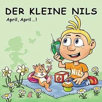 Amazon Com Der Kleine Nils April April Die Besten