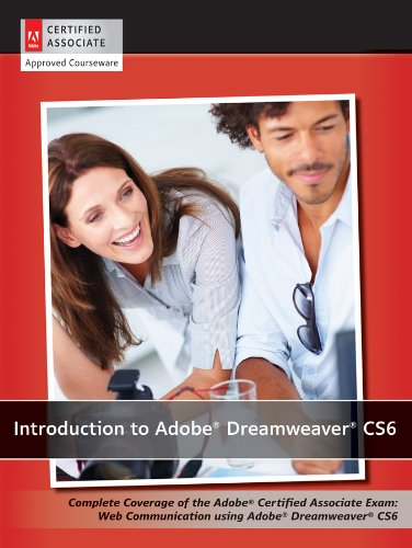 Introduction to Adobe Dreamweaver CS6 with ACA Certification