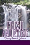 Fresh Anointing, Tracey Johnson, 1424160995
