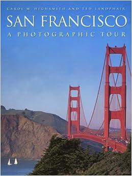 _HOT_ San Francisco: A Photographic Tour (Photographic Tour (Random House)). Portada equipa Empresa Norte hayan process trucking