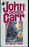 Captain Cut-Throat, John Dickson Carr, 0441091342