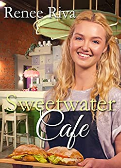Sweetwater Cafe by [Riva, Renee]