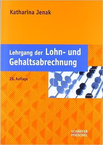 Lehrgang der Lohn- und Gehaltsabrechnung - Katharina Jenak - Amazon ...