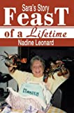 Feast of a Lifetime, Nadine Leonard, 0595657419