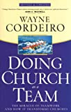 Doing Church as a Team, Wayne Cordeiro, 0830726527