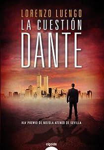 La cuestión Dante par Luengo Regalado