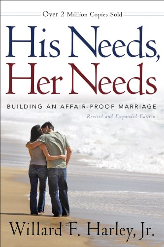 His Needs, Her Needs, rev. and exp. ed. (Paperback)