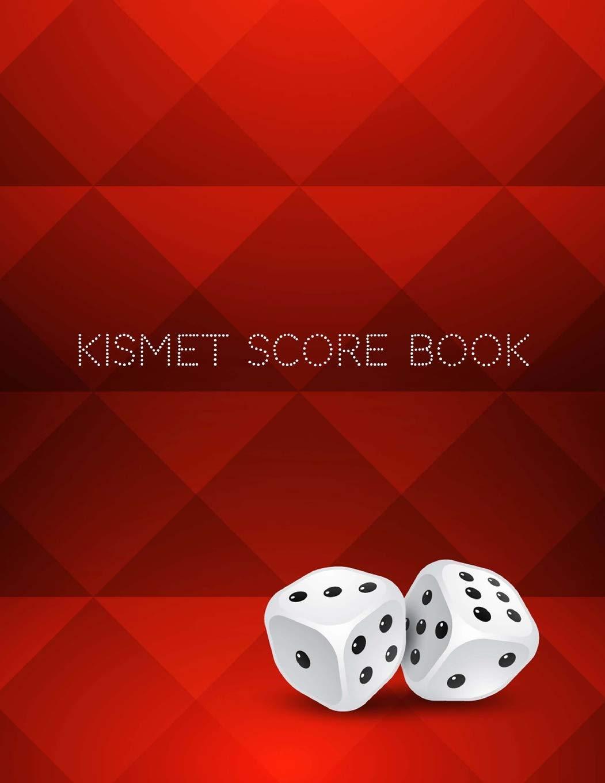 Read Online Kismet Score Book: Kismet Scoring Game Record Level Keeper Book, Kismet Score, Score pad makes it easy scores for the game Kismet, Size 8.5 x 11 Inch, 100 Pages pdf epub