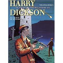 HARRY DICKSON T05 : LA NUIT DU MÉTÉORE