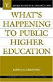 What's Happening to Public Higher Education?, Ronald G. Ehrenberg, 0275985032
