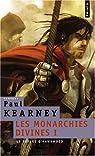 Les Monarchies divines, tome 1 : Le voyage d'Hawkwood par Kearney
