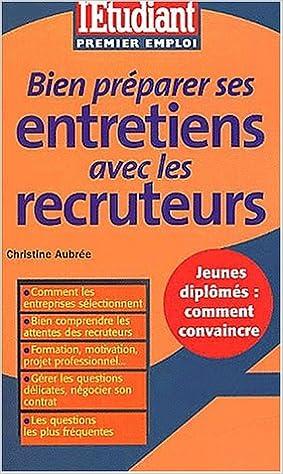 En ligne Bien préparer ses entretiens avec les recruteurs epub, pdf