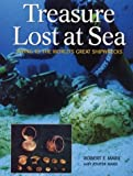 Treasure Lost at Sea, Robert F. Marx and Jennifer Marx, 1552978729