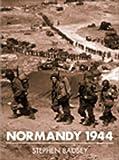 Normandy 1944, Stephen Badsey, 1855329492