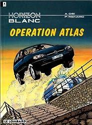 horizon blanc vol 3 : Operation atlas