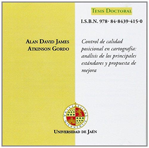 Descargar Libro Control De Calidad Posicional En Cartografía: Análisis De Los Principales Estándares Y Propuesta De Mejora Alan D. J. Atkinson Gordo