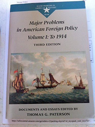major problems in american foreign relations documents and essays Major problems in american foreign relations (concise edition) by merrill, dennis  in american foreign relations documents and essays, concise edition by dennis .