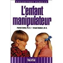 Enfant manipulateur