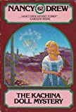 img - for The Kachina Doll Mystery (Nancy Drew #62) book / textbook / text book