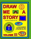 Draw Me a Story, Barbara Freedman, 1877732036