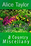 A Country Miscellany, Alice Taylor, 1902011082