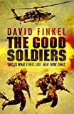 Front cover for the book The Good Soldiers by David Finkel