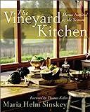 The Vineyard Kitchen, Maria Helm Sinskey, 0060013966