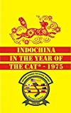 img - for Indochina in the Year of the Cat - 1975 book / textbook / text book