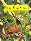 img - for Frogs Sing Songs (Charlesbridge) book / textbook / text book