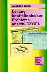 Lösung kaufmännischer Probleme mit MS- Excel