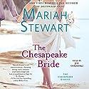 The Chesapeake Bride: The Chesapeake Diaries, Book 11 Audiobook by Mariah Stewart Narrated by Joy Osmanski