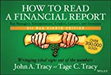 img - for How to Read a Financial Report: Wringing Vital Signs Out of the Numbers 8th edition by Tracy, John A., Tracy, Tage (2014) Paperback book / textbook / text book