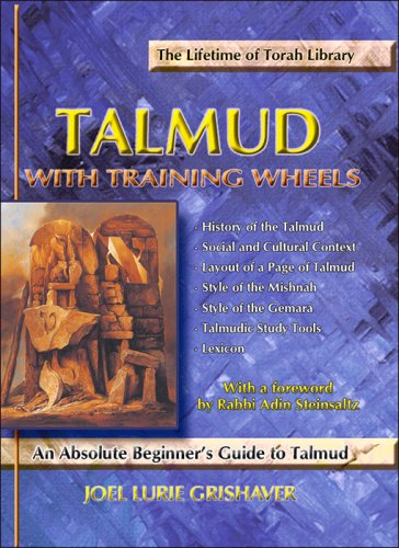 Talmud with Training Wheels: An Absolute Beginner's Guide to Talmud (Talmud with Training Wheels) (Talmud with Training Wheels)