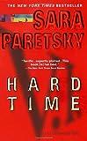 Hard Time (V.I. Warshawski Novels) by Sara Paretsky (2000-09-12)