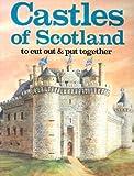 Castles of Scotland, J. K. Anderson, 088388111X