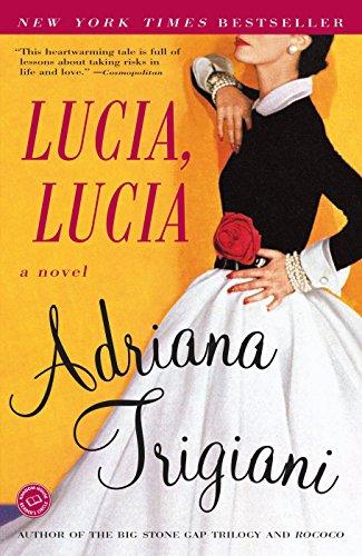 Lucia, Lucia: A Novel (Ballantine Reader's Circle)