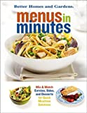 Menus in Minutes, Better Homes and Gardens Books, 0696217511