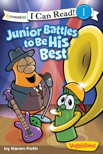 Junior Battles to Be His Best (I Can Read! / Big Idea Books / VeggieTales)