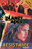 Planet of the Apes #2: Resistance (Planet of the Apes (Numbered))