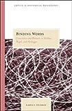 Binding Words : Conscience and Rhetoric in Hobbes, Hegel, and Heidegger, Feldman, Karen S., 0810122812