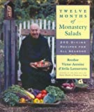 img - for Twelve Months of Monastery Salads: 200 Divine Recipes for All Seasons book / textbook / text book