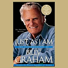 Just as I Am: The Autobiography of Billy Graham Audiobook by Billy Graham Narrated by Cliff Barrows, Billy Graham - introduction