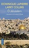 O Jérusalem par Dominique Lapierre