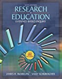 cover of Research in Education: Evidence Based Inquiry (6th Edition)