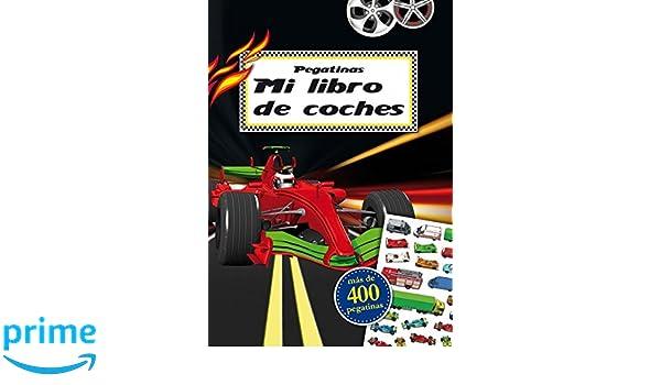 Pegatinas: Mi libro de coches (Spanish Edition): Timo ...