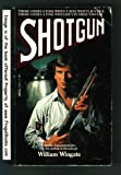 Shotgun, William Wingate, 0440198917