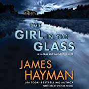 The Girl in the Glass: A McCabe and Savage Thriller, Book 4 | James Hayman
