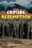 img - for Chasing Redemption book / textbook / text book